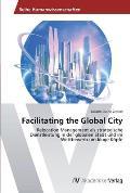 Facilitating the Global City