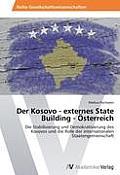 Der Kosovo - Externes State Building - Osterreich