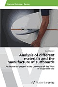 Analysis of different materials and the manufacture of surfboards