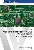 Modeling Methods for CMOS MEMS Speaker
