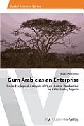 Gum Arabic as an Enterprise