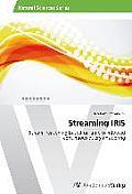 Streaming Iris