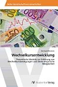 Wechselkursentwicklung
