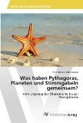 Was Haben Pythagoras, Planeten Und Stimmgabeln Gemeinsam?