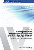 Konzeption Und Implementierung Einer Terminplaner-Applikation
