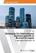 Strategies for International Business Growth in Russia/Cis-Region