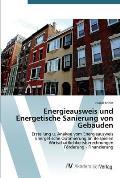 Energieausweis Und Energetische Sanierung Von Gebauden