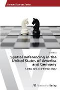 Spatial Referencing in the United States of America and Germany