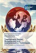 Tropospheric Ozone: Measurement and Characterization Techniques