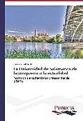 La Universidad de Salamanca de la Posguerra a la Actualidad