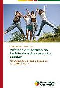Praticas Educativas No Ambito Da Educacao Nao Escolar