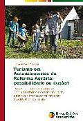 Turismo Em Assentamentos de Reforma Agraria: Possibilidade Ou Ilusao?