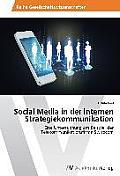 Social Media in Der Internen Strategiekommunikation