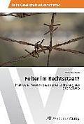 Folter Im Rechtsstaat?