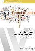 Paul Ekmans Ausdruckstheorien