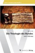 Die Theologie Des Bundes