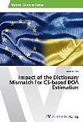 Impact of the Dictionary Mismatch for CS-Based DOA Estimation