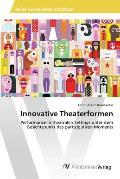 Innovative Theaterformen