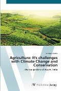 Agriculture: It's Challenges with Climate Change and Conservation