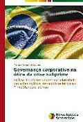 Governanca Corporativa Na Otica Da Crise Subprime
