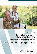 Age Management Manahmen Fur Pflegemitarbeiterinnen