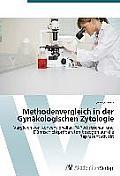 Methodenvergleich in Der Gynakologischen Zytologie
