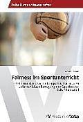 Fairness Im Sportunterricht