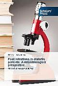 Foot Infections in Diabetic Patients: A Microbiological Prespective