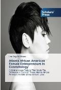 Atlanta African American Female Entrepreneurs in Cosmetology