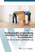 Professionelle Unterschiede Zwischen Psychologen Und Sozialarbeitern