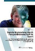 Soziale Kompetenz Durch Perspektivenwechsel Im Sport