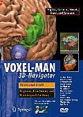 Voxel-Man 3D-Navigator: Brain and Skull: Regional, Functional, and Radiological Anatomy