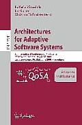 Architectures for Adaptive Software Systems: 5th International Conference on the Quality of Software Architectures, Qosa 2009, East Stroudsburg, Pa, U