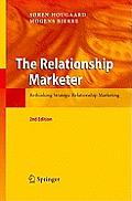 The Relationship Marketer: Rethinking Strategic Relationship Marketing