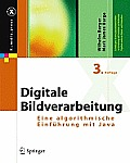 Digitale Bildverarbeitung: Eine Algorithmische Einf?hrung Mit Java