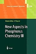 New Aspects in Phosphorus Chemistry III