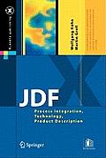 Jdf: Process Integration, Technology, Product Description