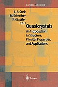 Quasicrystals: An Introduction to Structure, Physical Properties and Applications
