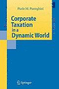 Corporate Taxation in a Dynamic World