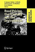 Road Pricing, the Economy and the Environment