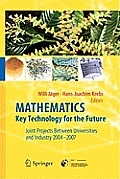 Mathematics - Key Technology for the Future: Joint Projects Between Universities and Industry 2004 -2007