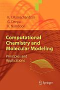 Computational Chemistry and Molecular Modeling: Principles and Applications