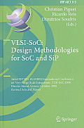 Vlsi-Soc: Design Methodologies for Soc and Sip: 16th Ifip Wg 10.5/IEEE International Conference on Very Large Scale Integration, Vlsi-Soc 2008, Rhodes