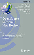 Open Source Software: New Horizons: 6th International Ifip Wg 2.13 Conference on Open Source Systems, OSS 2010, Notre Dame, In, Usa, May 30 - June 2,