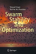 Swarm Stability and Optimization