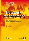 Netzwerkmanagement: Mit Kooperation Zum Unternehmenserfolg