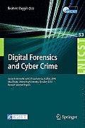 Digital Forensics and Cyber Crime: Second International Icst Conference, Icdf2c 2010, Abu Dhabi, United Arab Emirates, October 4-6, 2010, Revised Sele