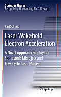 Laser Wakefield Electron Acceleration: A Novel Approach Employing Supersonic Microjets and Few-Cycle Laser Pulses
