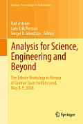 Analysis for Science, Engineering and Beyond: The Tribute Workshop in Honour of Gunnar Sparr Held in Lund, May 8-9, 2008