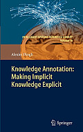 Knowledge Annotation: Making Implicit Knowledge Explicit